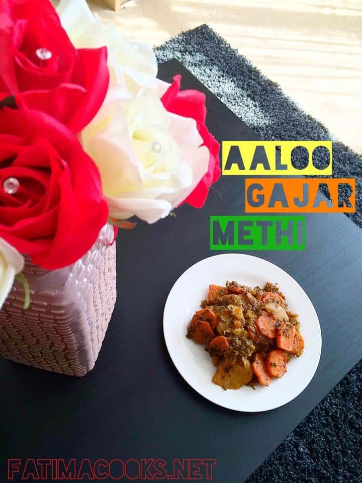 Aalo Gajar Methi Sabzi - Potato, Carrot and Fenugreek Curry