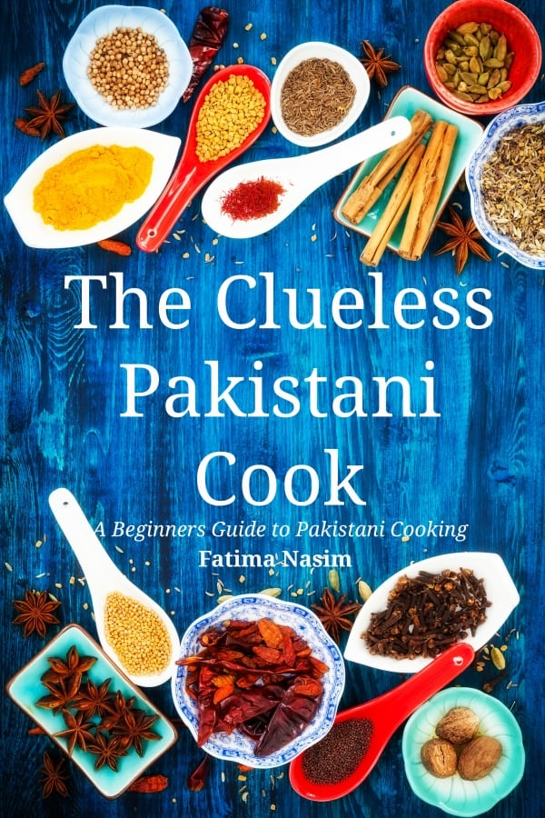 The Clueless Pakistani Cook
